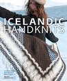Icelandic Handknits: 25 Heirloom Techniques and Projects