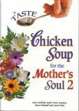 A Taste of Chicken Soup for the Mother