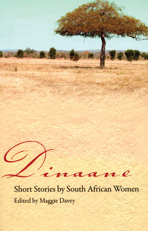 Dinaane: Short Stories by Women from South Africa
