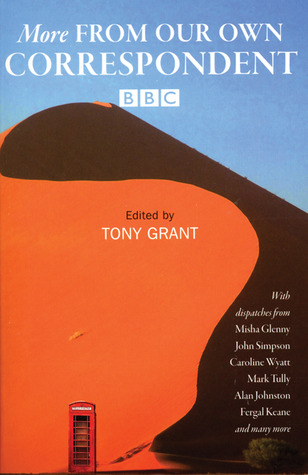 More from Our Own Correspondent by Tony Grant