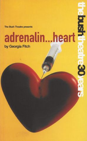 Adrenalin Heart by Georgia Fitch