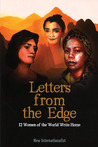 Letters from the Edge: 12 Women of the World Write Home