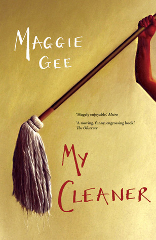 My Cleaner by Maggie Gee