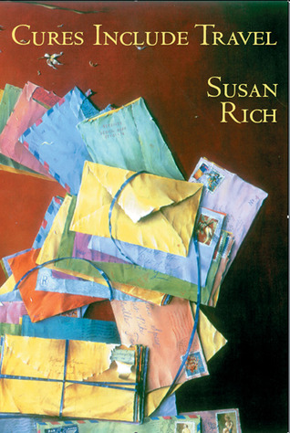 Cures Include Travel by Susan Rich