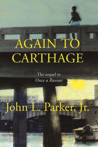 Again to Carthage by John L. Parker Jr.