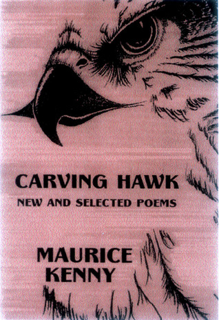 Carving Hawk: New and Selected Poems 1956-2000