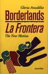 Borderlands/La Frontera by Gloria E. Anzalda