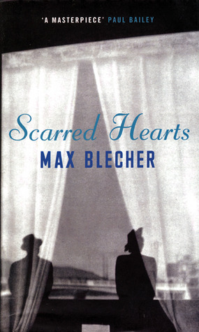 Scarred Hearts by Max Blecher