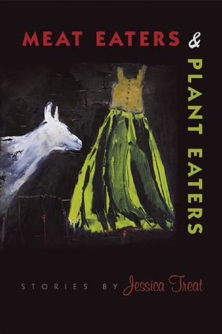 Meat Eaters & Plant Eaters by Jessica Treat