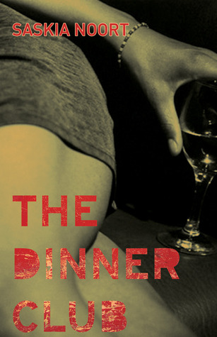 The Dinner Club by Saskia Noort