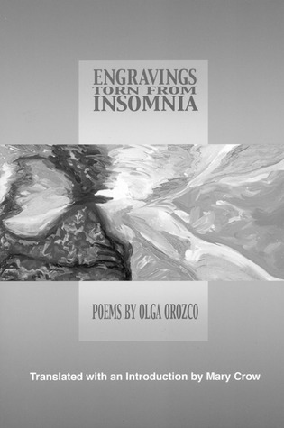 Engravings Torn from Insomnia by Olga Orozco