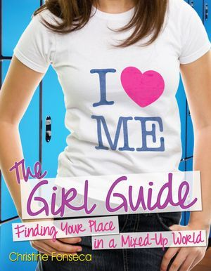 The Girl Guide: Finding Your Place in a Mixed-Up World