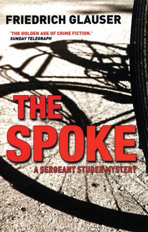 The Spoke: A Sergeant Studer Mystery