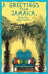 Greetings From Jamaica, Wish You Were Queer by Mari SanGiovanni