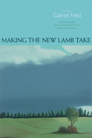 Making the New Lamb Take: Poems