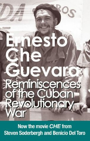 Reminiscences of the Cuban Revolutionary War by Che Guevara