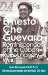 Reminiscences of the Cuban Revolutionary War by Ernesto Guevara