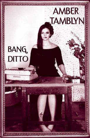 Bang Ditto by Amber Tamblyn