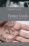 Perfect Circle by Sean Stewart