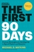The First 90 Days, Updated and Expanded by Michael Watkins