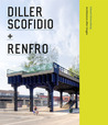 Diller Scofidio + Renfro: Architecture after Images