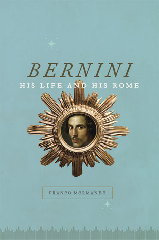 Review Bernini: His Life and His Rome DJVU