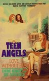 Love Without End (Teen Angels)