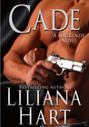 Cade by Liliana Hart