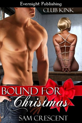 Bound For Christmas (Club Kink #1)