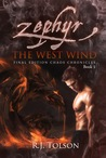 Zephyr The West Wind (Chaos Chronicles, #1)