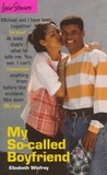 My So-Called Boyfriend (Love Stories For Young Adults, #9)