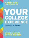 Your College Experience, Concise Tenth Edition: Strategies for Success