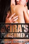 Keira's Punishment by Alicia Roberts