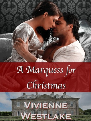 A Marquess for Christmas (A Marquess for Christmas)