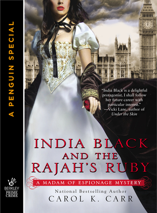 Book cover: India Black and the Rajah's Ruby by Carol K. Carr