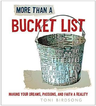 More Than a Bucket List by Thomas Nelson Publishers