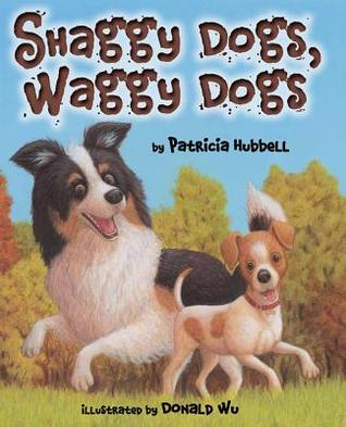 Shaggy Dogs, Waggy Dogs by Patricia Hubbell