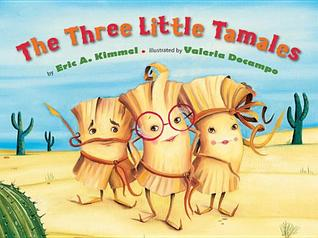 Three Little Tamales, The by Eric A. Kimmel