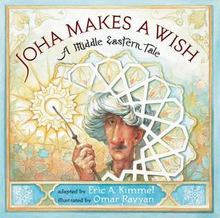 Joha Makes a Wish by Omar Rayyan