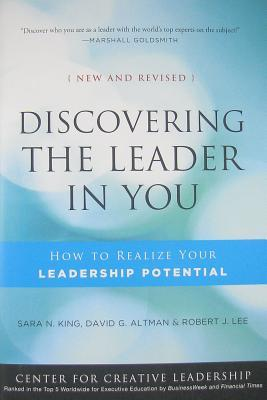 Discovering the Leader in You: How to Realize Your Leadership Potential
