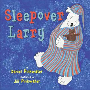 Sleepover Larry by Daniel Pinkwater