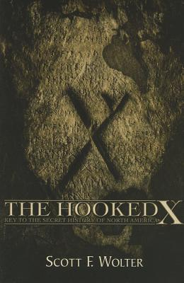 The Hooked X by Scott Wolter