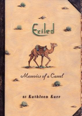 Exiled: Memoirs of a Camel