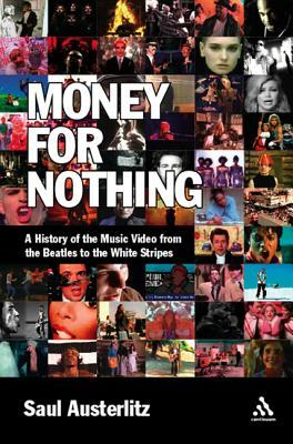 Money for Nothing by Saul Austerlitz