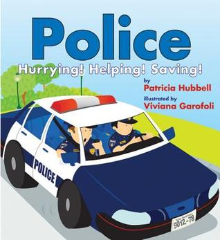 Police by Patricia Hubbell