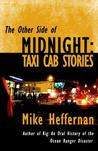 The Other Side of Midnight: Taxi Cab Stories