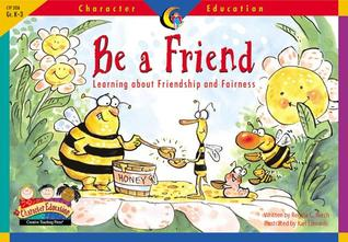 Be a Friend: Learning about Friendship and Fairness