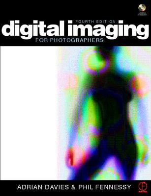 Digital Imaging for Photographers [With CD-ROM]