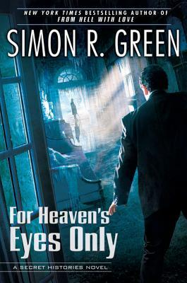 For Heaven's Eyes Only (Secret Histories, #5)