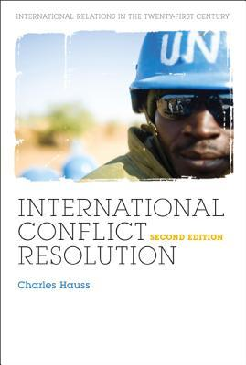 International Conflict Resolution 2nd Ed.